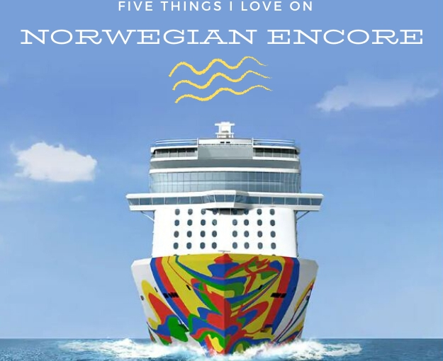Five things I loved about Norwegian Encore plus one Ididn't!